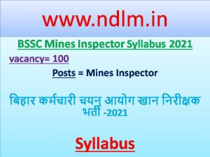 BSSC Mines Inspector Syllabus 2021